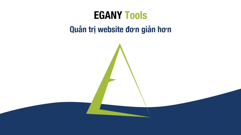 EGANY Tools - Quản trị website đơn giản hơn
